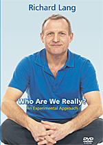 Who Are We Really? DVD from Richard Lang